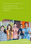 Cover Fachkräfte in der Kinder- und Jugendhilfe